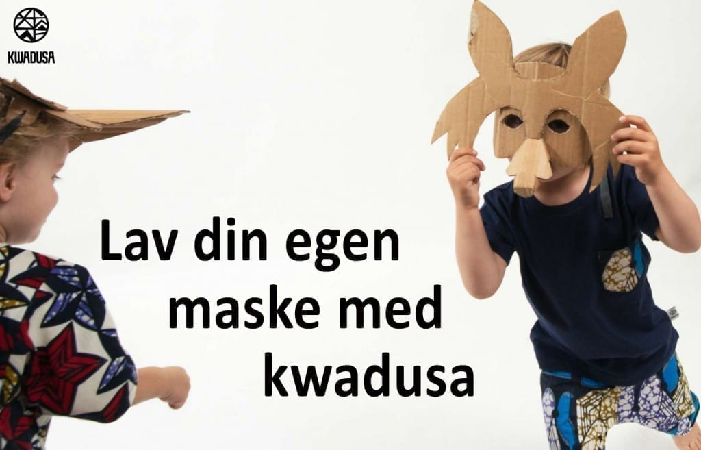 LAV DIN EGEN PAPMASKE - Kwadusa